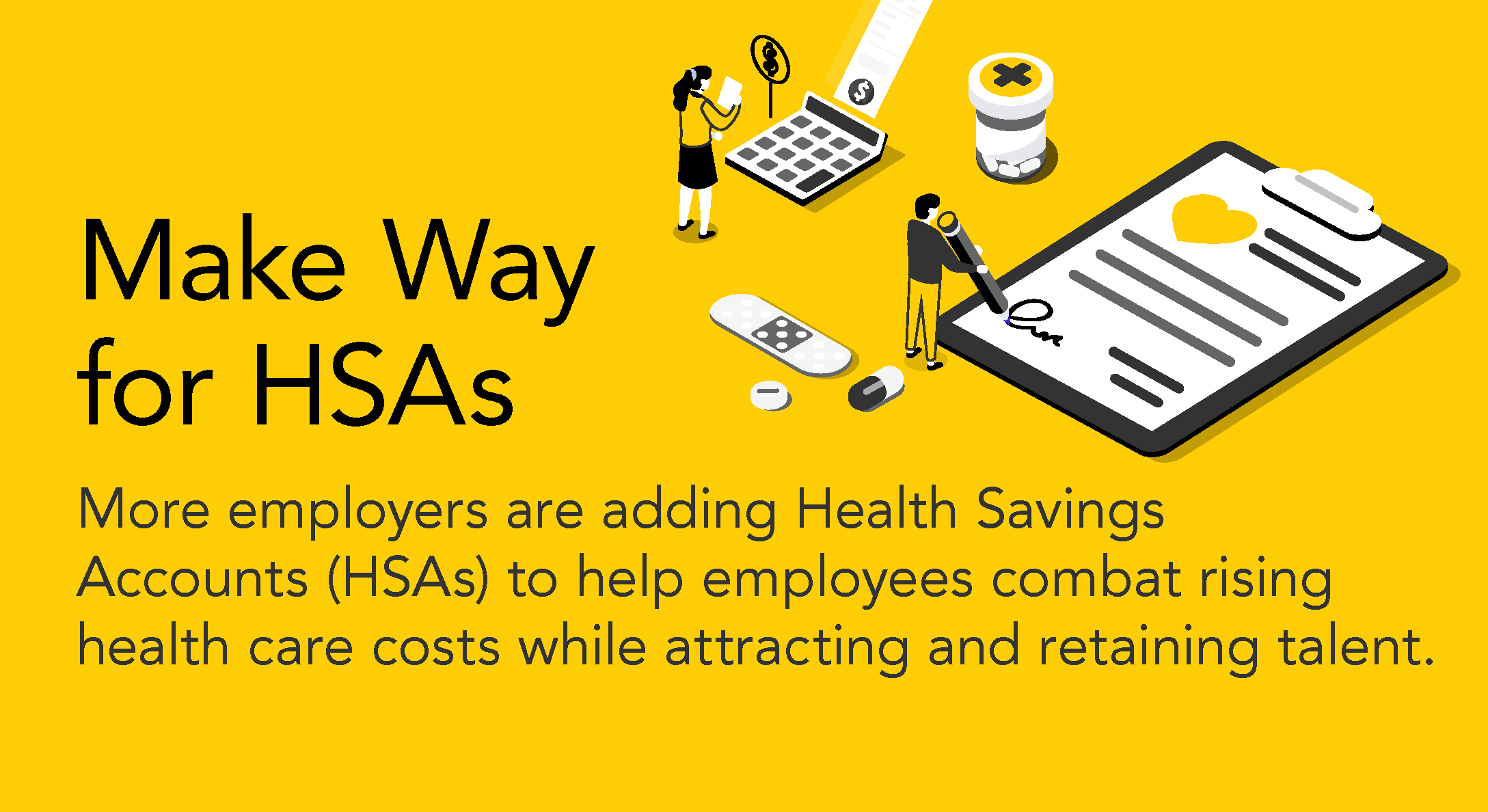 make way for HSAs